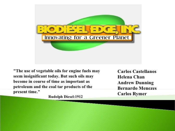 "Carlos Castellanos Helena Chan Andrew Dunning Bernardo Menezes Carlos Rymer ""The use of vegetable oils for engine fue..."