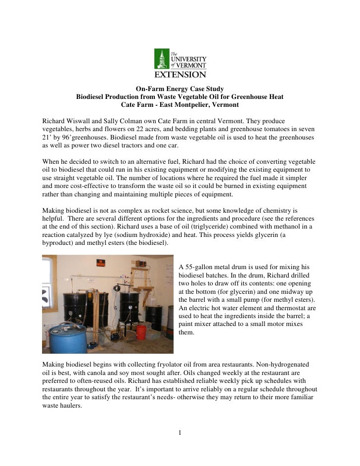 On-Farm Energy Case Study            Biodiesel Production from Waste Vegetable Oil for Greenhouse Heat                    ...