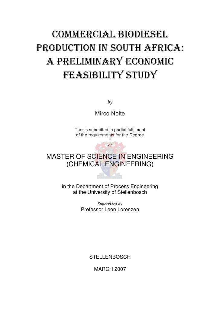 COMMERCIAL BIODIESELPRODUCTION IN SOUTH AFRICA:  A PRELIMINARY ECONOMIC     FEASIBILITY STUDY                          by ...
