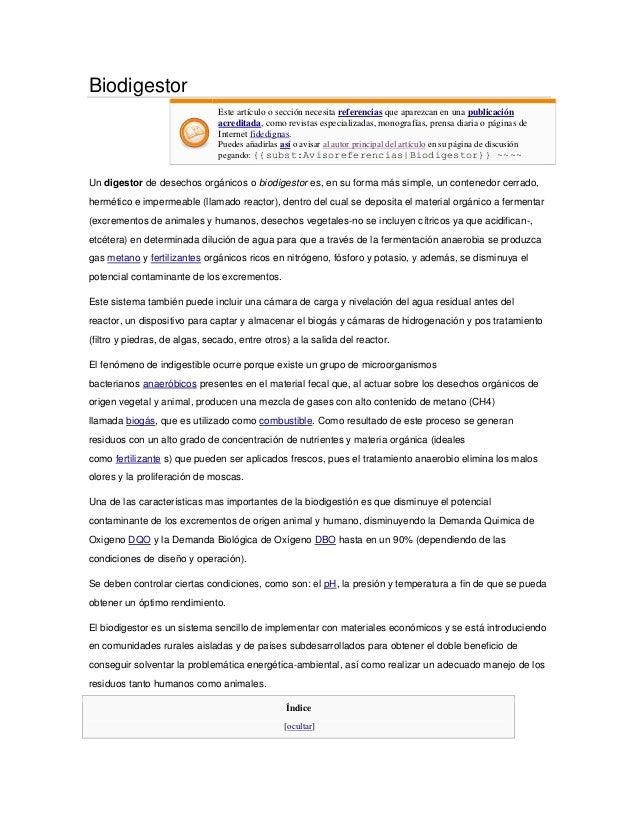 Biodigestor                               Este artículo o sección necesita referencias que aparezcan en una publicación   ...