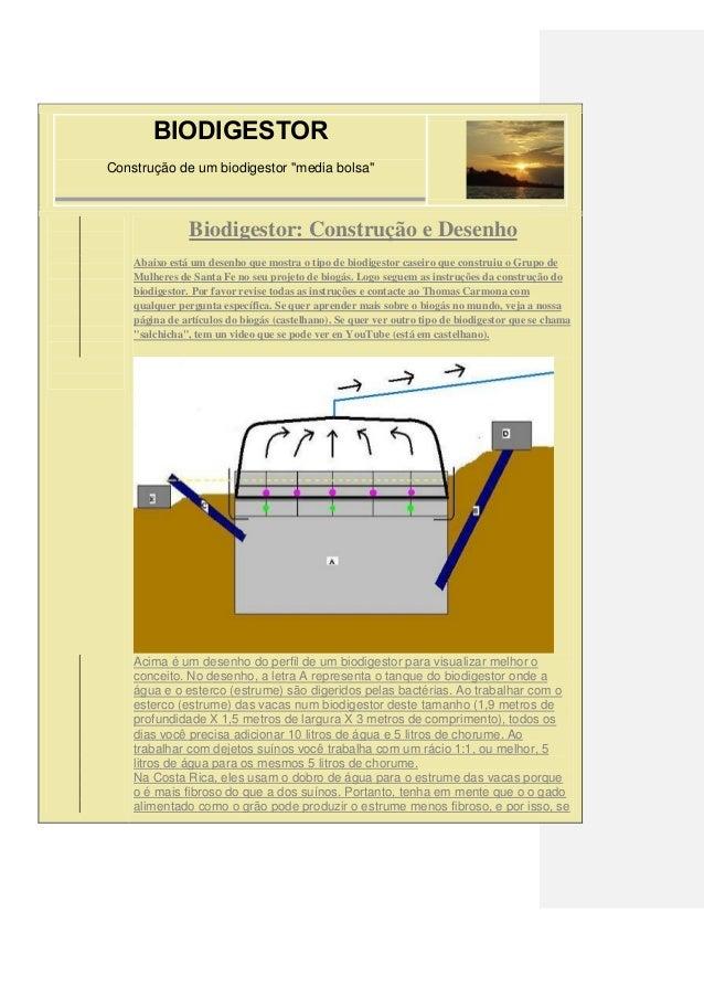 """BIODIGESTOR Construção de um biodigestor """"media bolsa"""" Biodigestor: Construção e Desenho Abaixo está um desenho que mostra..."""