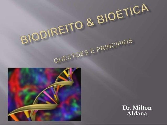 Dr. Milton  Aldana