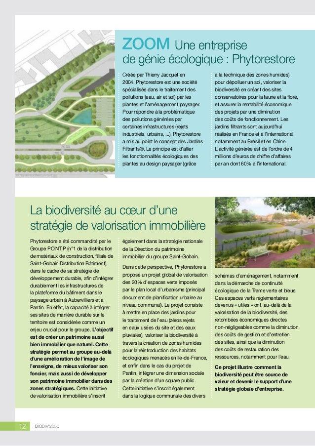 Une entreprise de génie écologique : Phytorestore Créée par Thierry Jacquet en 2004, Phytorestore est une société spéciali...