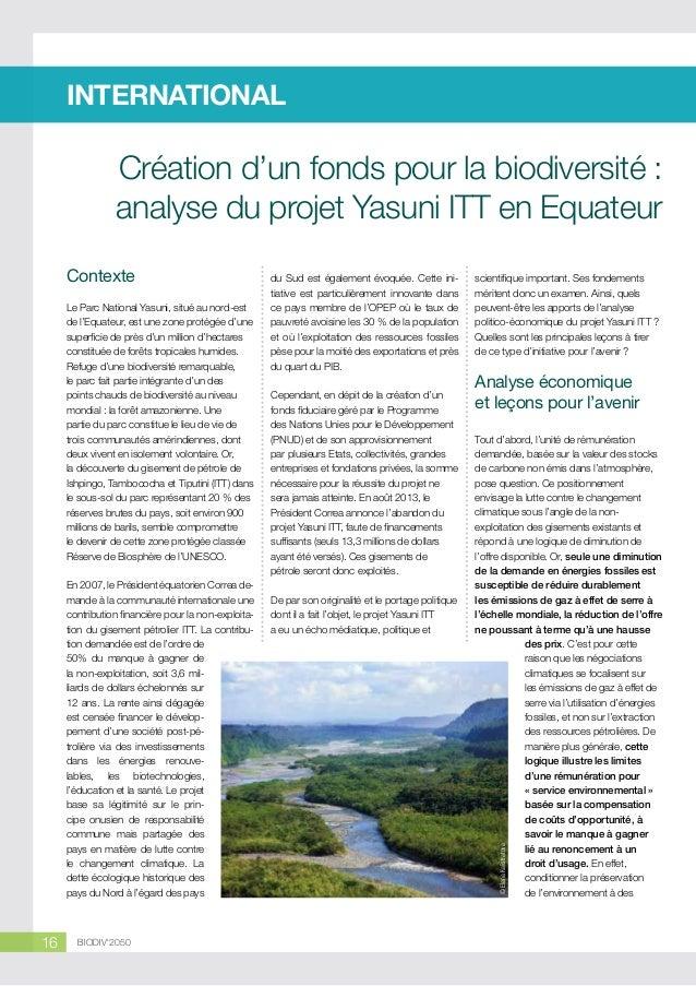 INTERNATIONAL  Création d'un fonds pour la biodiversité : analyse du projet Yasuni ITT en Equateur Le Parc National Yasuni...