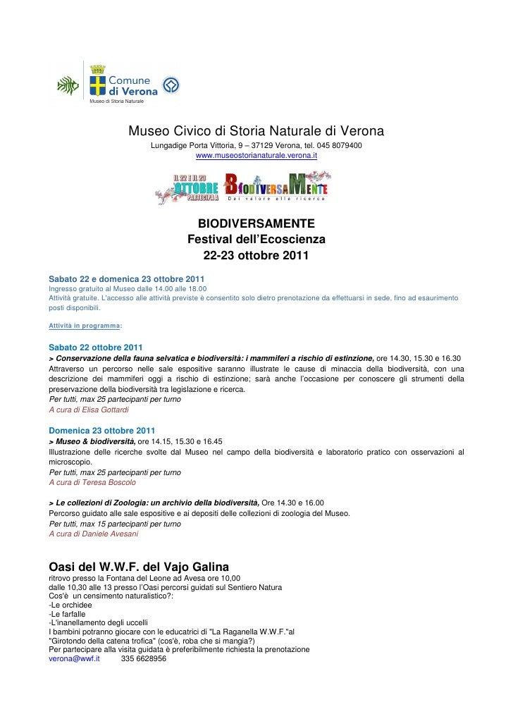 Museo Civico di Storia Naturale di Verona                                 Lungadige Porta Vittoria, 9 – 37129 Verona, tel....