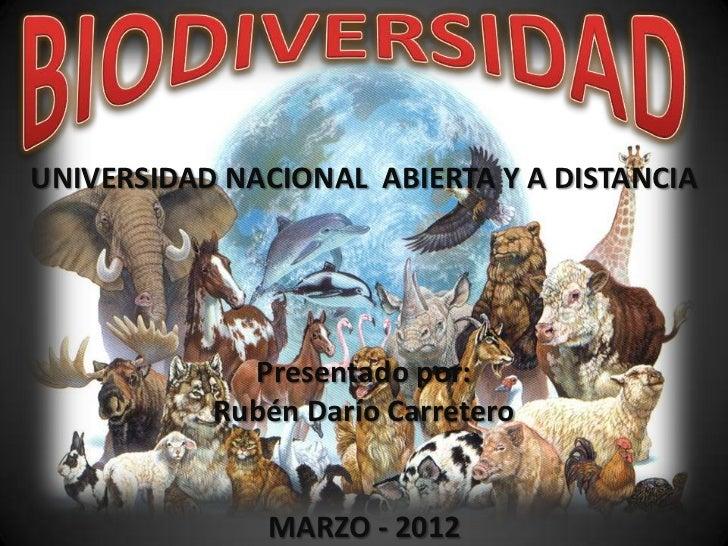 UNIVERSIDAD NACIONAL ABIERTA Y A DISTANCIA             Presentado por:           Rubén Darío Carretero              MARZO ...