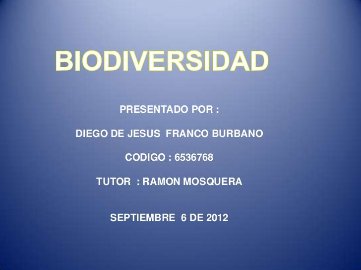 PRESENTADO POR :DIEGO DE JESUS FRANCO BURBANO       CODIGO : 6536768   TUTOR : RAMON MOSQUERA     SEPTIEMBRE 6 DE 2012