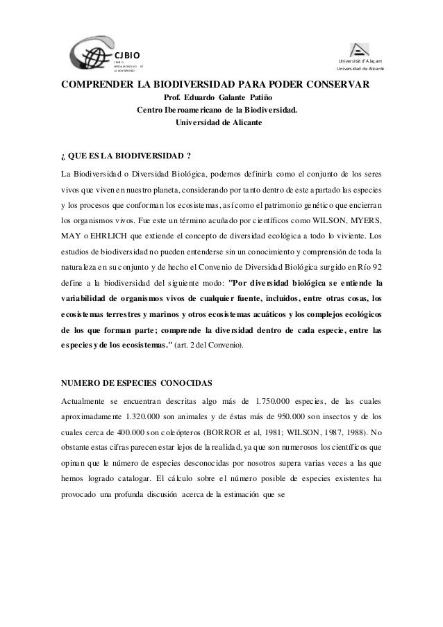 COMPRENDER LA BIODIVERSIDAD PARA PODER CONSERVAR Prof. Eduardo Galante Pati�o Centro Iberoamericano de la Biodiversidad. U...