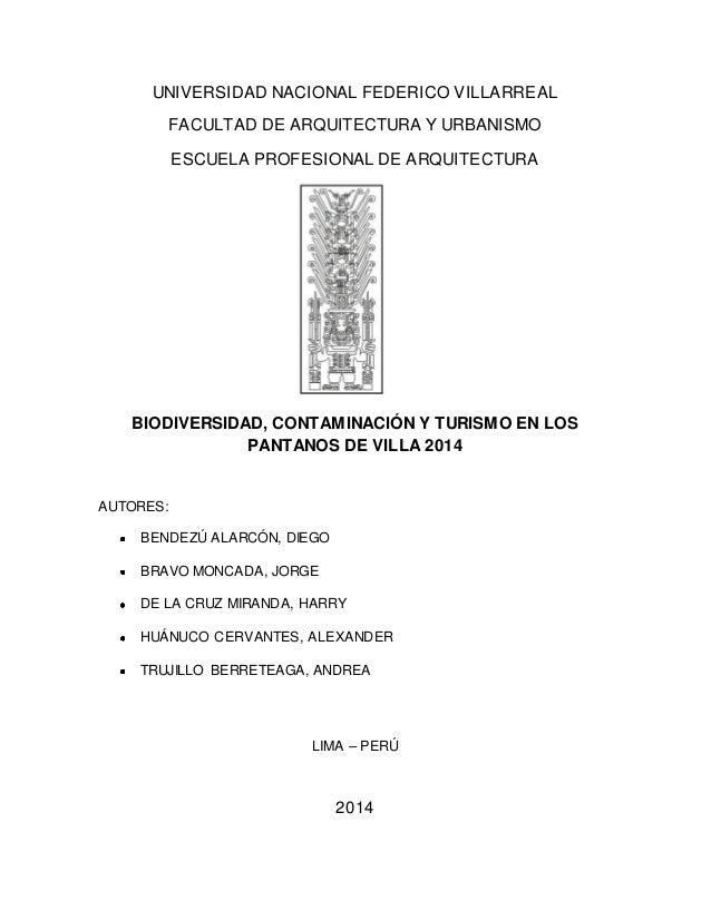 UNIVERSIDAD NACIONAL FEDERICO VILLARREAL FACULTAD DE ARQUITECTURA Y URBANISMO ESCUELA PROFESIONAL DE ARQUITECTURA BIODIVER...