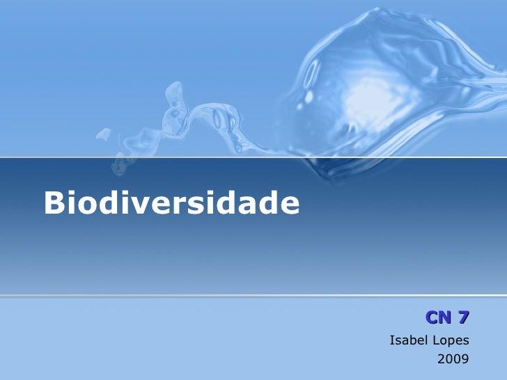 Biodiversidade CN 7 Isabel Lopes 2009