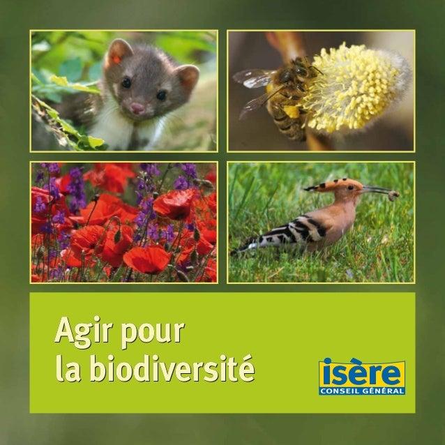 Agir pour la biodiversité Agir pour la biodiversité Agir pour la biodiversité BIODIVERSITE brochure210x210 48p_Mise en pag...