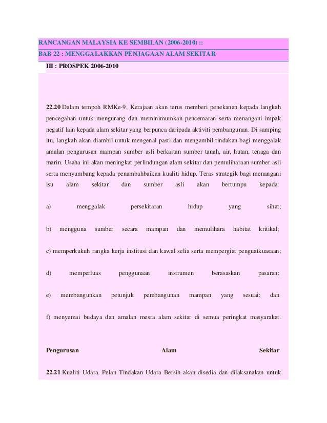 RANCANGAN MALAYSIA KE SEMBILAN (2006-2010) :: BAB 22 : MENGGALAKKAN PENJAGAAN ALAM SEKITAR III : PROSPEK 2006-2010 22.20 D...