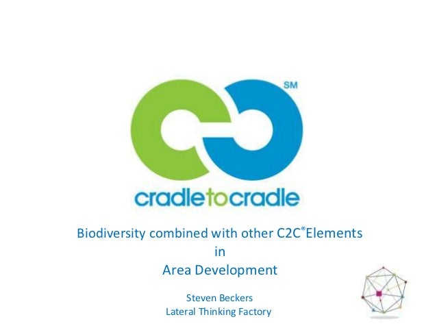 Biodiversity combined with other C2C®Elements                      in               Area Development                   Ste...