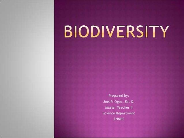 Prepared by:Joel P. Ogoc, Ed. D. Master Teacher IIScience Department      ZNNHS