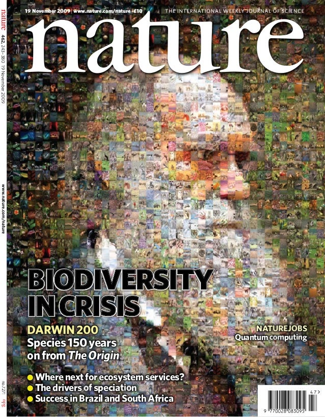 19 november 2009 | www.nature.com/nature | £10  THE INTERNATIONAL WEEKLY JOURNAL OF SCIENCE  462, 243–38019 November 2009...