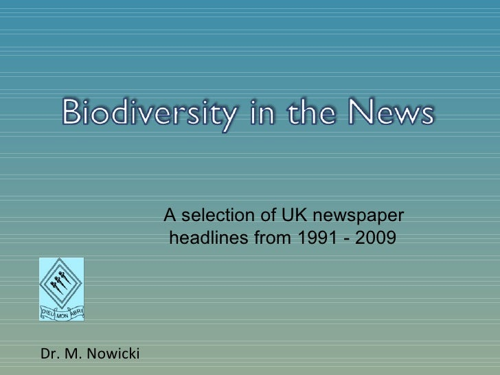 Dr. M. Nowicki A selection of UK newspaper headlines from 1991 - 2009