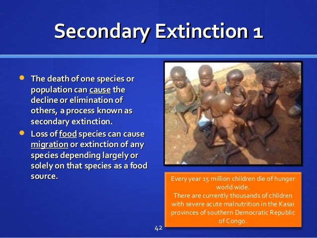 Secondary Extinction 1Secondary Extinction 1  The death of one species orThe death of one species or population canpopula...