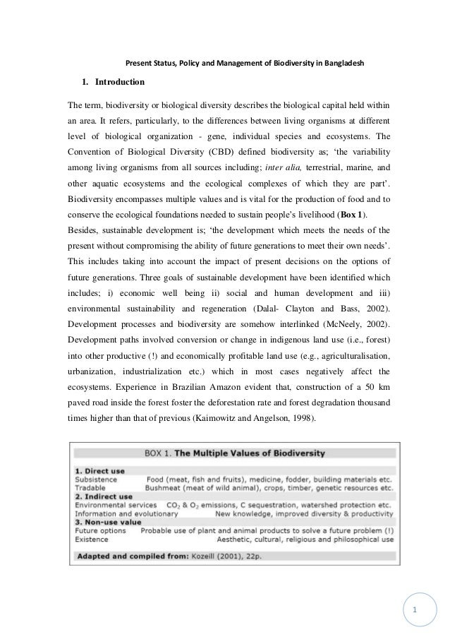 Present Status, Policy and Management of Biodiversity in Bangladesh 1 1. Introduction The term, biodiversity or biological...