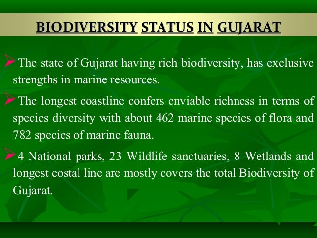 gujarat biodiversity Biodiversity of gujarat,india this mission has been created to collect information about wildlife in gujarat state of india please add the spottings you spotted in .