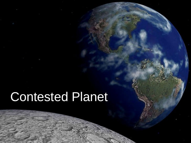 Contested Planet