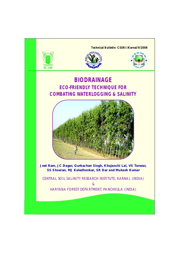 Technical Bulletin: CSSRI/Karnal/9/2008                   BIODRAINAGE        ECO-FRIENDLY TECHNIQUE FOR     COMBATING WATE...