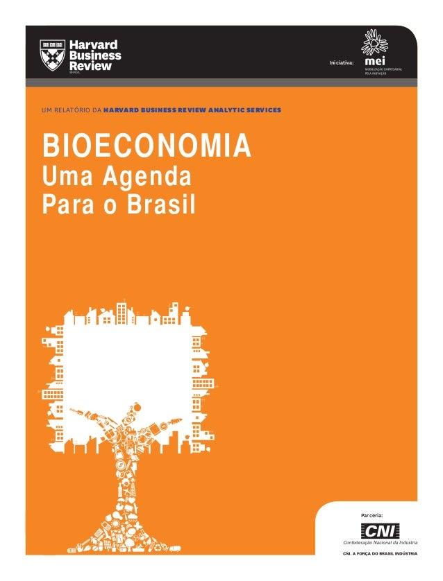 UM relatório da harvard business review analytic services BIOECONOMIA Uma Agenda Para o Brasil Iniciativa: Parceria: