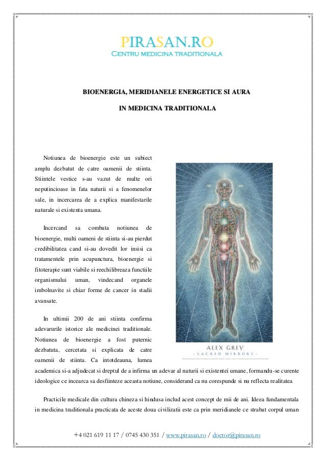 +4 021 619 11 17 / 0745 430 351 / www.pirasan.ro / doctor@pirasan.ro BIOENERGIA, MERIDIANELE ENERGETICE SI AURA IN MEDICIN...