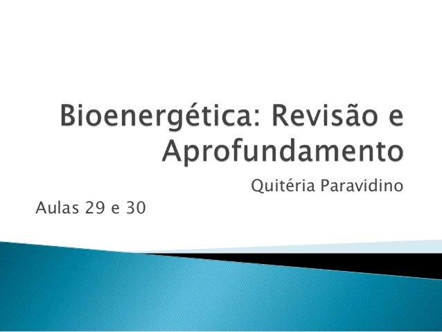 Quitéria Paravidino Aulas 29 e 30