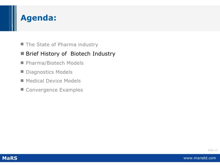 Agenda: <ul><li>The State of Pharma industry   </li></ul><ul><li>Brief History of  Biotech Industry   </li></ul><ul><li>Ph...