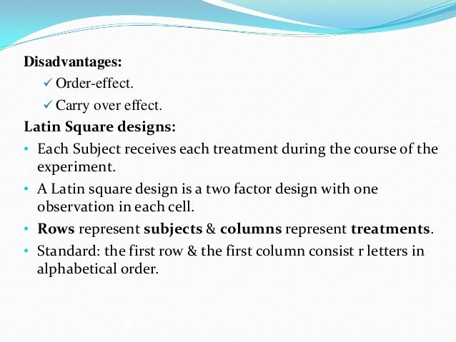 advantages and disadvantages of latin square design