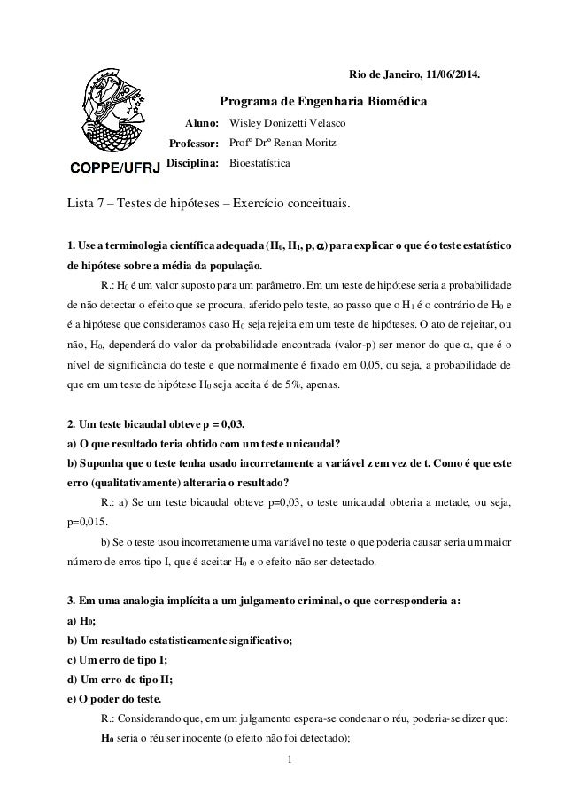 1 Rio de Janeiro, 11/06/2014. Programa de Engenharia Biomédica Aluno: Wisley Donizetti Velasco Professor: Profº Drº Renan ...