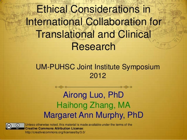 Ethical Considerations inInternational Collaboration for   Translational and Clinical           Research       UM-PUHSC Jo...