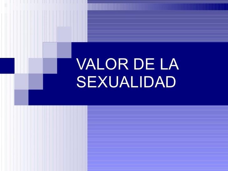 El Valor de la Sexualidad (bioetica) Slide 2