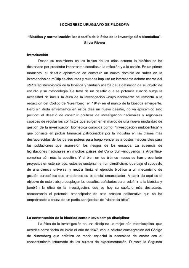 """I CONGRESO URUGUAYO DE FILOSOFIA""""Bioética y normalización: los desafío de la ética de la investigación biomédica"""".        ..."""