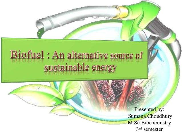 Presented by: Sumana Choudhury M.Sc.Biochemistry 3rd semester