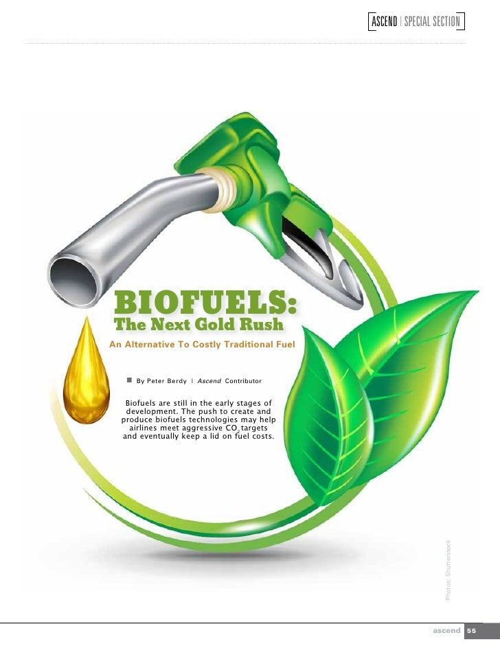 ASCEND I SPECIAL SECTIONBIOFUELS:The Next Gold RushAn Alternative To Costly Traditional Fuel     By Peter Berdy | Ascend ...