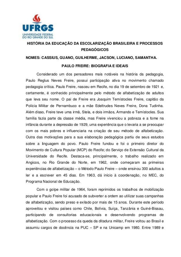 HISTÓRIA DA EDUCAÇÃO DA ESCOLARIZAÇÃO BRASILEIRA E PROCESSOS                                  PEDAGÓGICOSNOMES: CASSIUS, G...