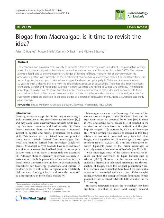 REVIEW Open Access Biogas from Macroalgae: is it time to revisit the idea? Adam D Hughes1* , Maeve S Kelly1 , Kenneth D Bl...
