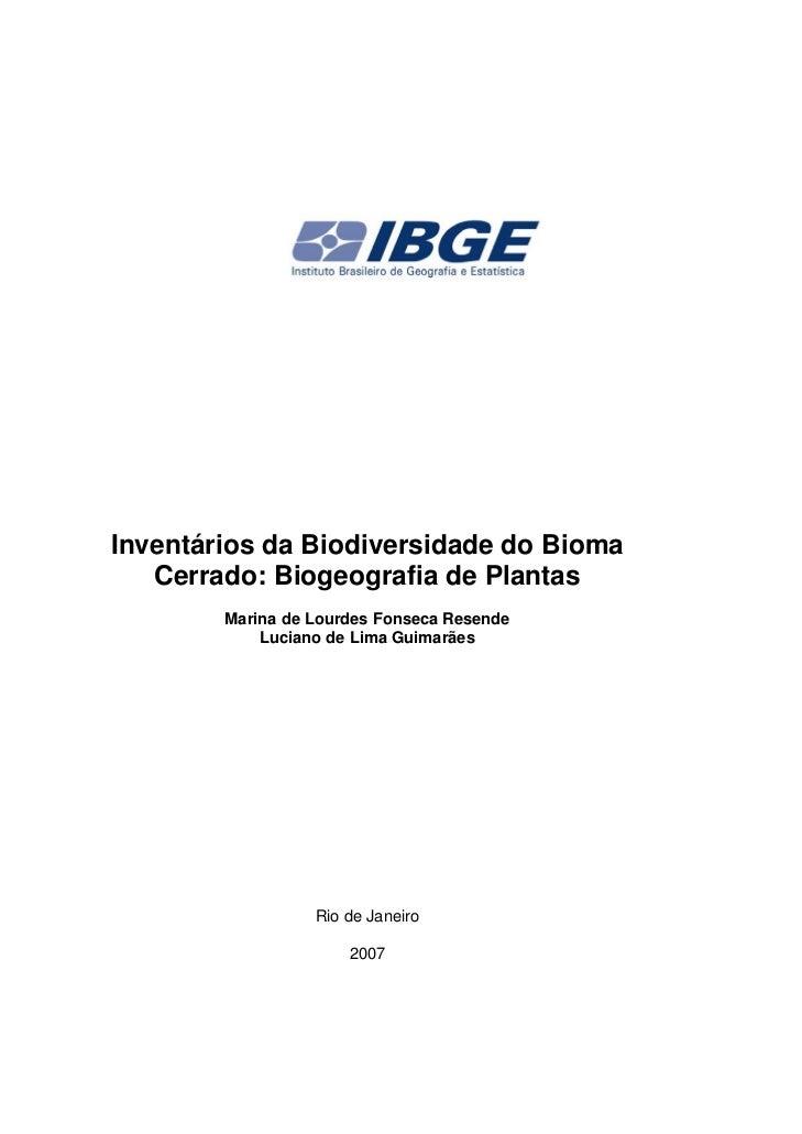 Inventários da Biodiversidade do Bioma Cerrado: Biogeografia de Plantas 1Inventários da Biodiversidade do Bioma   Cerrado:...
