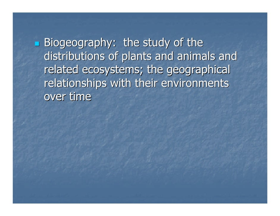 Biogeography: The Study of Global Species Distribution