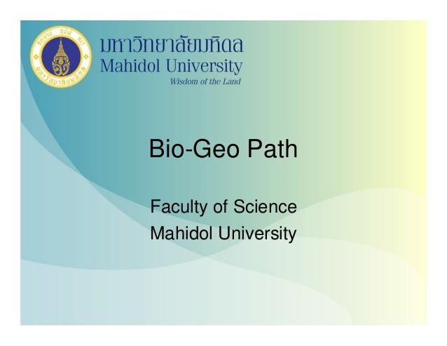 Bio-Geo PathFaculty of ScienceMahidol University