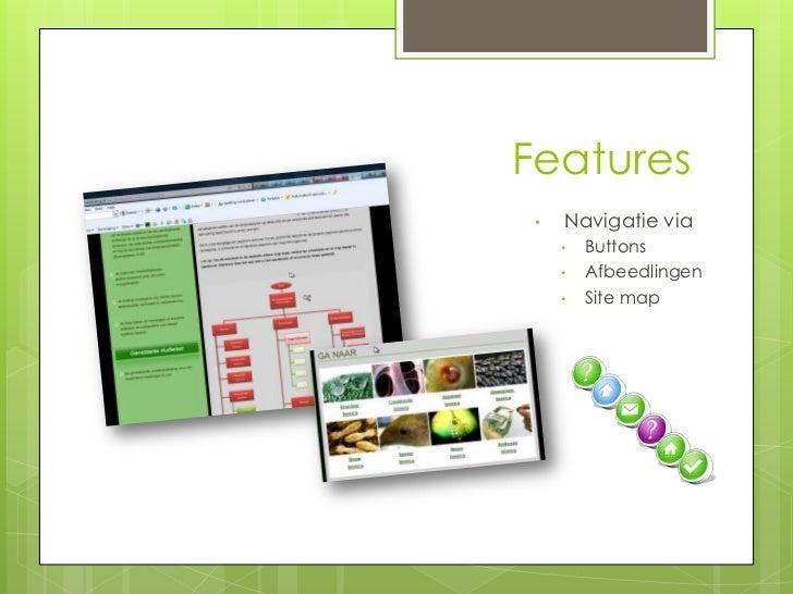 Features •   Navigatie via     •   Buttons     •   Afbeedlingen     •   Site map