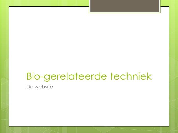 Bio-gerelateerde techniekDe website