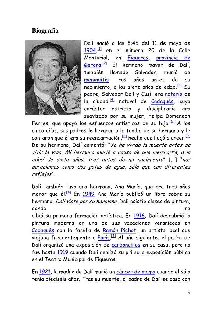 Biografía<br />-23558531115Dalí nació a las 8:45 del 11 de mayo de 1904,[1] en el número 20 de la Calle Monturiol, en Figu...