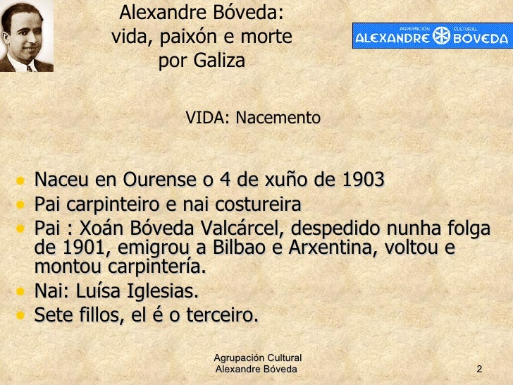 Alexandre Bóveda: vida, paixón e morte por Galiza Slide 2