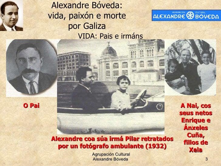 Alexandre Bóveda: vida, paixón e morte por Galiza Slide 3