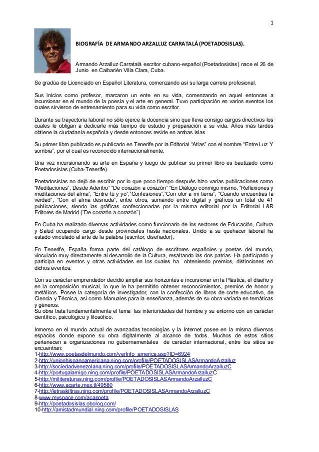 1BIOGRAFÍA DE ARMANDO ARZALLUZ CARRATALÁ (POETADOSISLAS).Armando Arzalluz Carratalá escritor cubano-español (Poetadosislas...