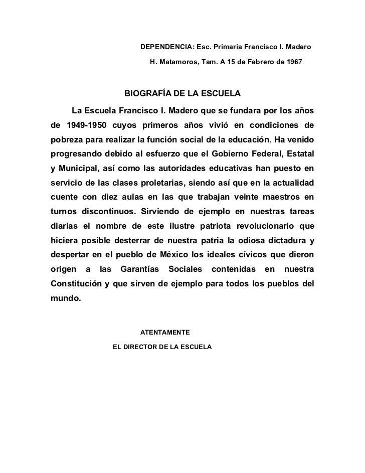 DEPENDENCIA: Esc. Primaria Francisco I. Madero                            H. Matamoros, Tam. A 15 de Febrero de 1967      ...
