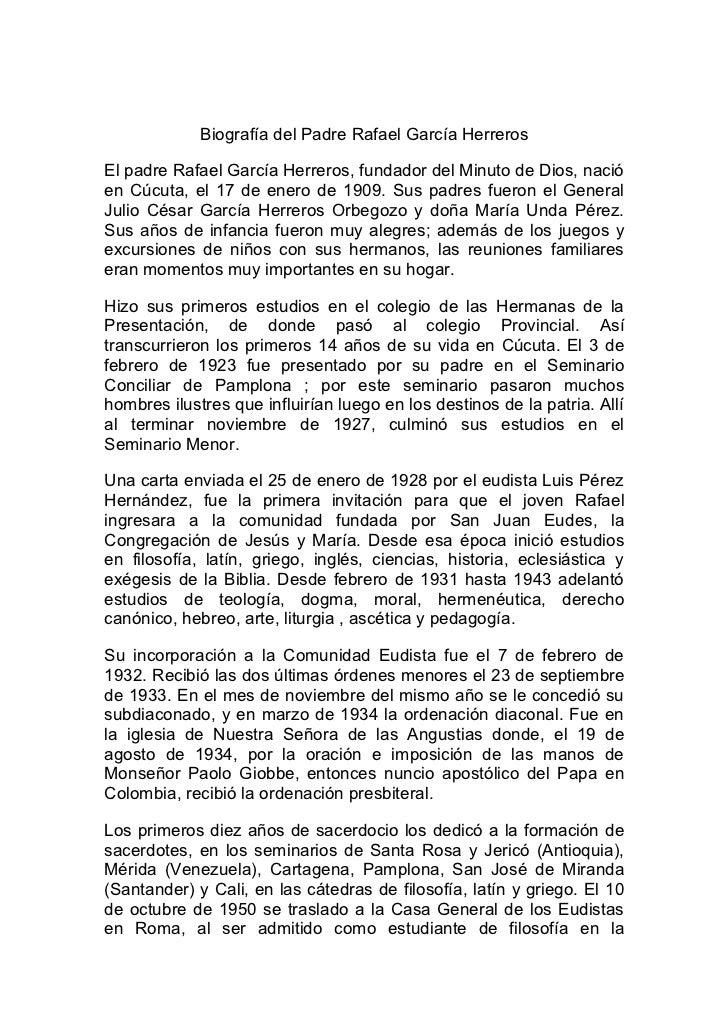 Biografía del Padre Rafael García Herreros  El padre Rafael García Herreros, fundador del Minuto de Dios, nació en Cúcuta,...