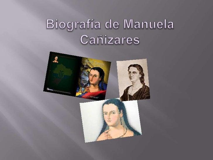 Biografía de manuela cañizares